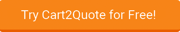 Try Cart2Quote for Free