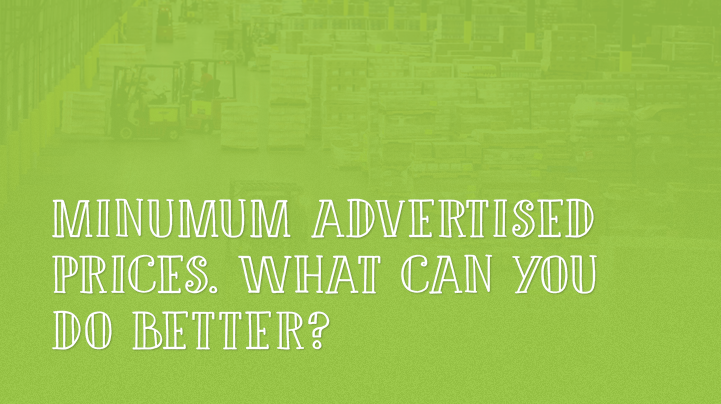 Minimum Advertised Prices What Can You Do Better - Map minimum advertised price